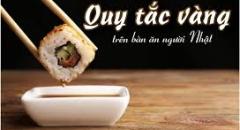 10 quy tắc vàng trên bàn ăn Nhật Bản